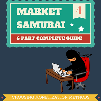 04.market-samurai-guide-choosing-monetization-methods