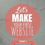 make-a-website-part-1-featured