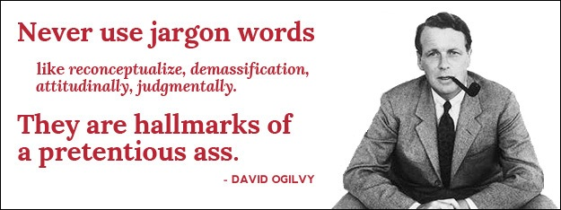 david-ogilvy-quote-never-use-jargon